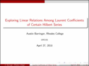 201804_barringer_austin_exploringRelationsAmongLaurentCoefficients_slidedeck.pdf.jpg