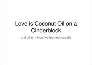 20180129_art_dept_student_research_hope_hudson_love_is_coconutoil_cinderblock.pdf.jpg